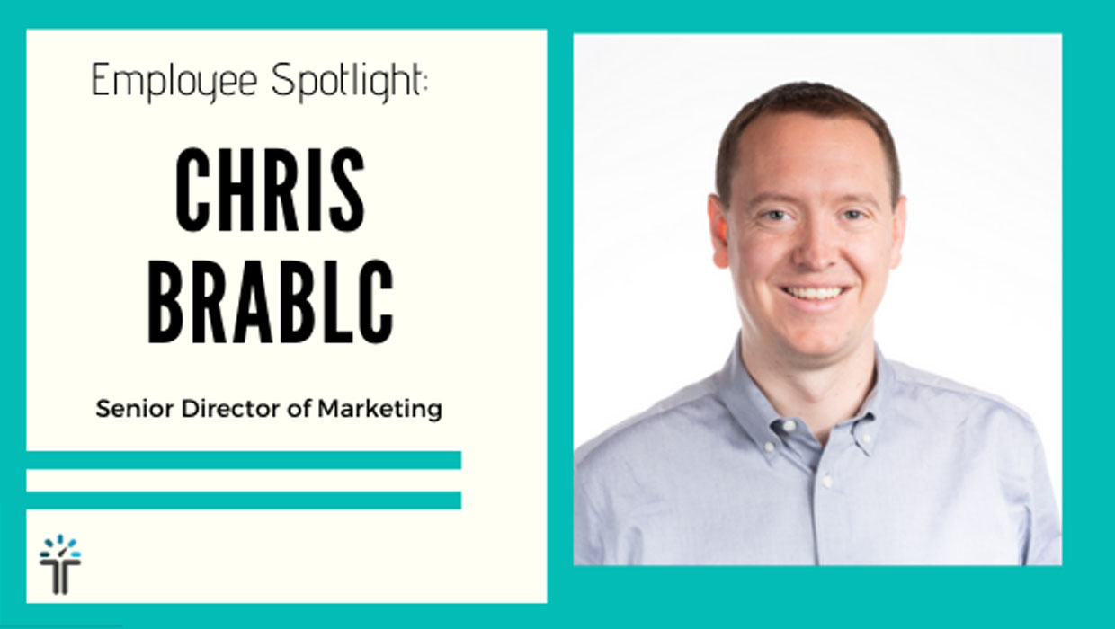 Chris Brablc Employee Spotlight